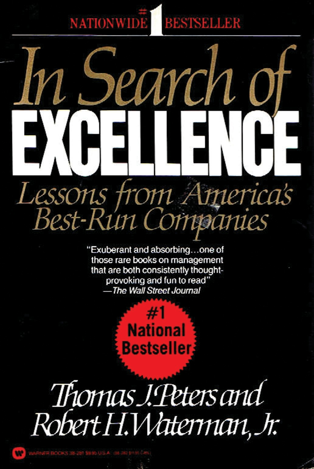 in search of excellence past Some of the leading models and frameworks about excellence from the last 25 years are presented and discussed: peters and waterman's eight excellence attributes (1982) , peters and austin's simplif.