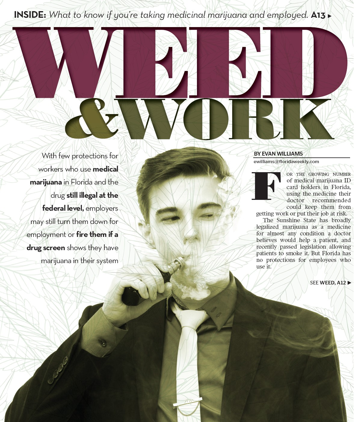WEED & WORK | Fort Myers Florida Weekly
